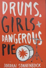 Drums, Girls, and Dangerous Pie book cover