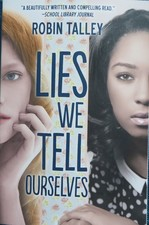 Lies We Tell Ourselves book cover