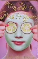 My Life in Pink and Green book cover