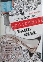 Notes from an Accidental Band Geek book cover