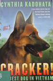 Cracker! The Best Dog in Vietnam book cover